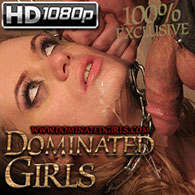 Dominated Girls pics and video